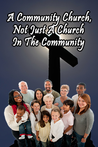 A Community Church, Not Just A Church In The Community
